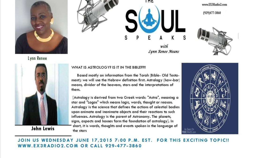 Soul Speak Radio Show Today – Divine Astrology
